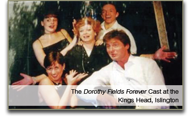 Dorothy Fields Forever Cast